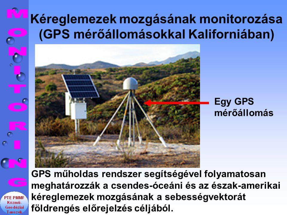Kéreglemezek mozgásának monitorozása (GPS mérőállomásokkal Kaliforniában)