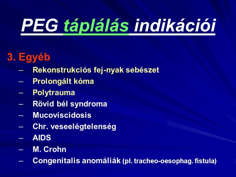 PEG táplálás indikációi