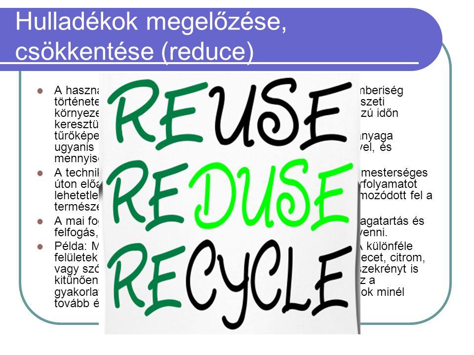 Hulladékok megelőzése, csökkentése (reduce)