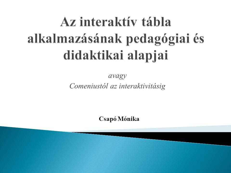 Az interaktív tábla alkalmazásának pedagógiai és didaktikai alapjai