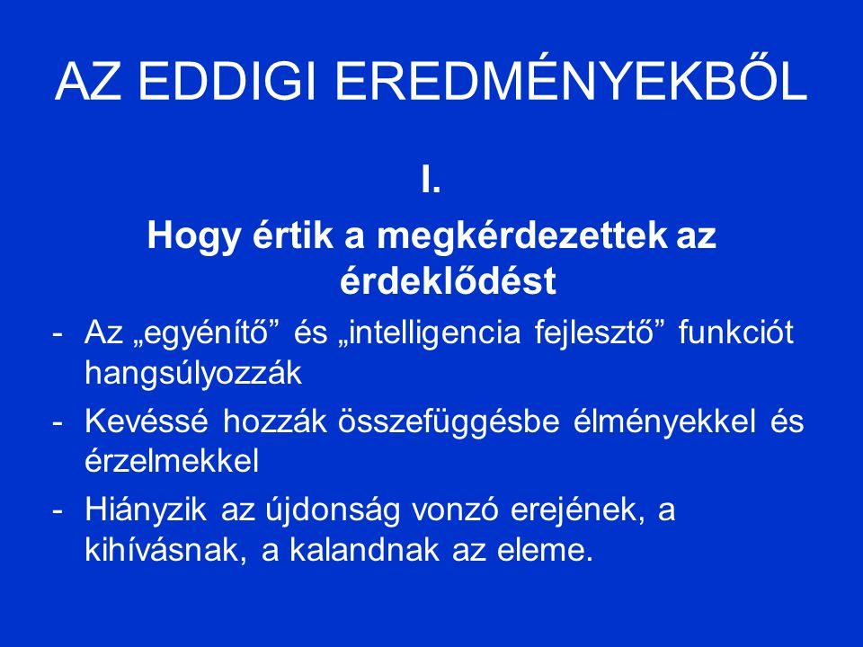 AZ EDDIGI EREDMÉNYEKBŐL