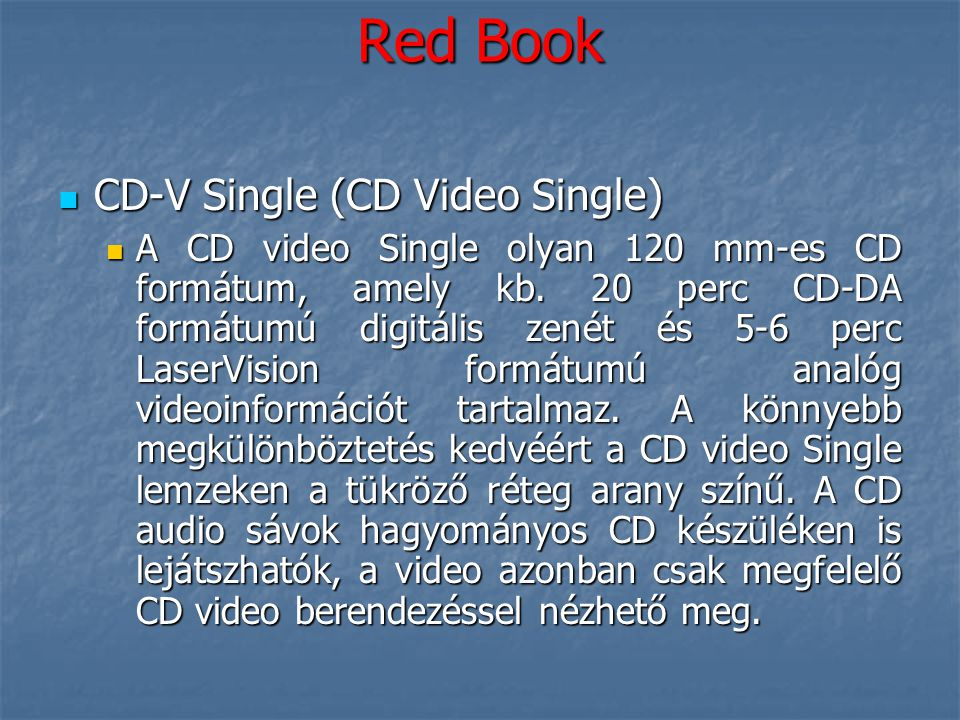Red Book CD-V Single (CD Video Single)