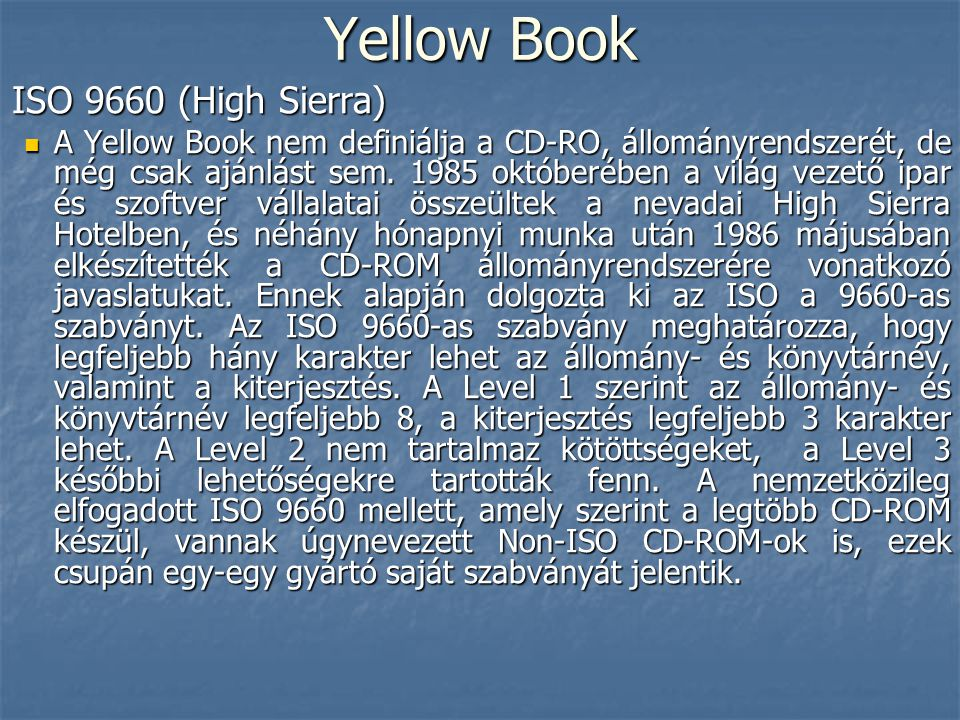 Yellow Book ISO 9660 (High Sierra)