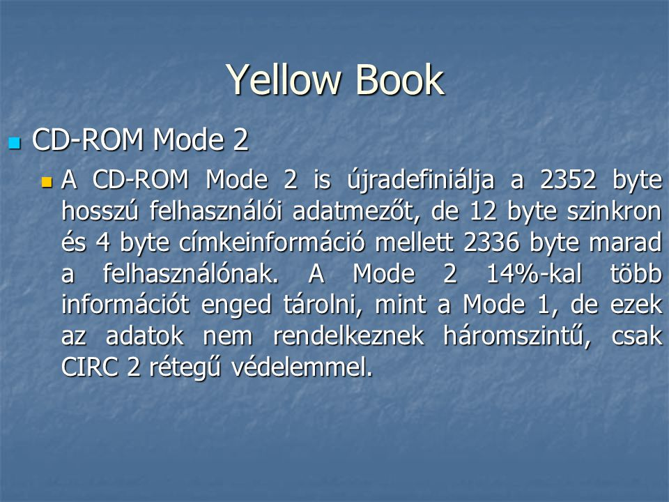 Yellow Book CD-ROM Mode 2
