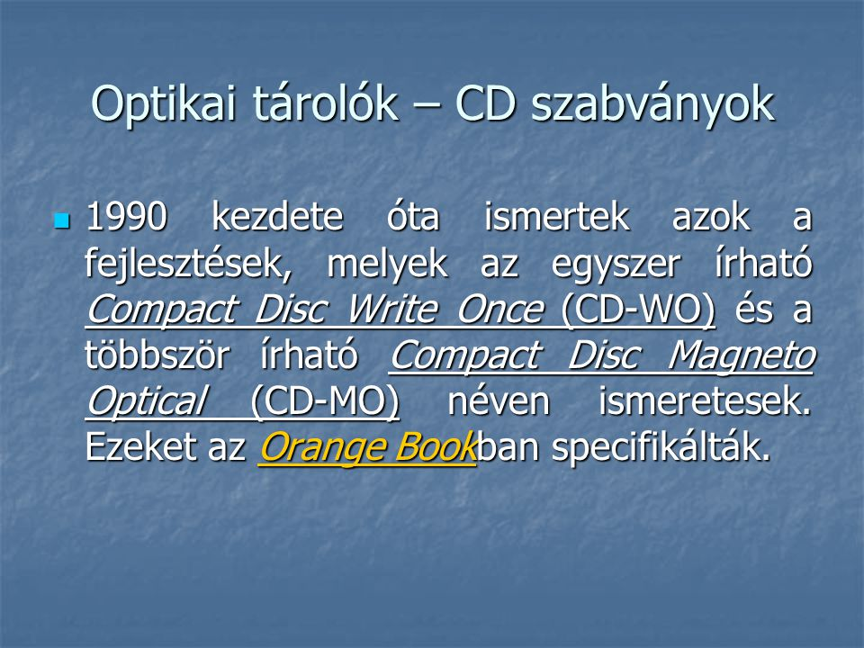 Optikai tárolók – CD szabványok