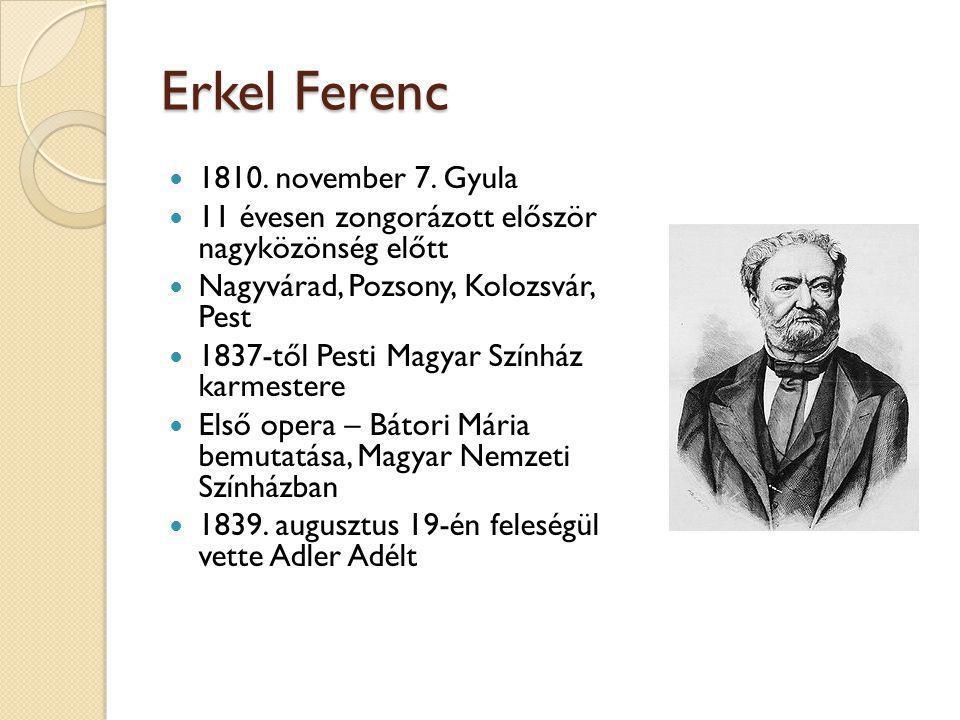 Erkel Ferenc 1810. november 7. Gyula