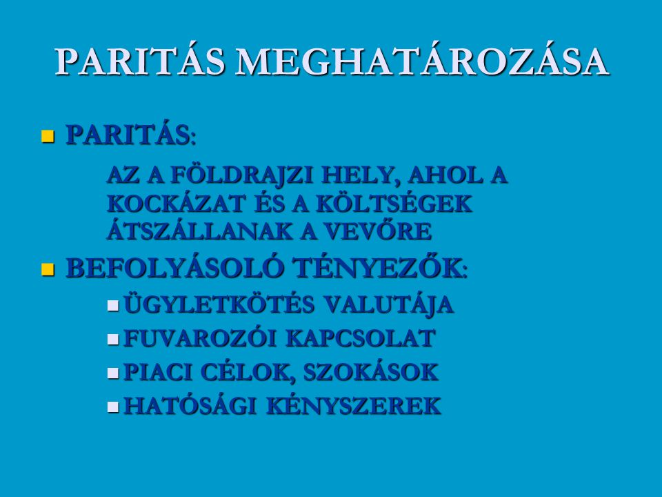 PARITÁS MEGHATÁROZÁSA