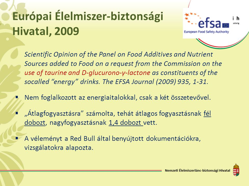 Európai Élelmiszer-biztonsági Hivatal, 2009