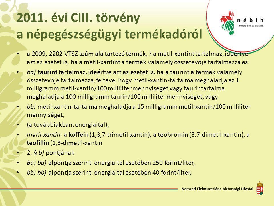 2011. évi CIII. törvény a népegészségügyi termékadóról