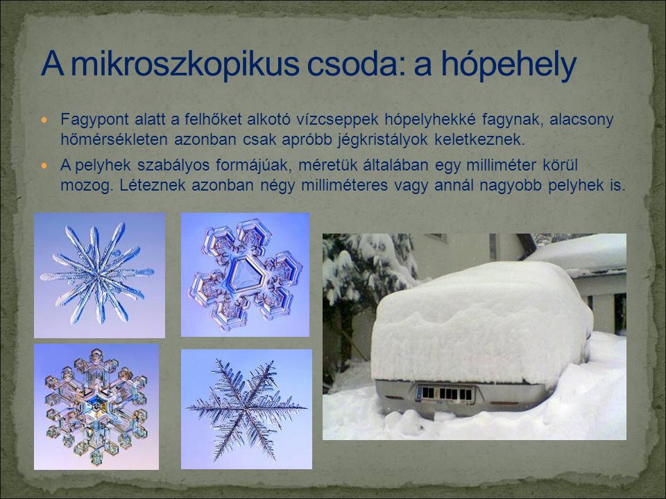 A mikroszkopikus csoda: a hópehely