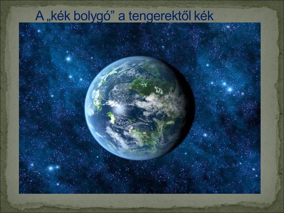"""A """"kék bolygó a tengerektől kék"""