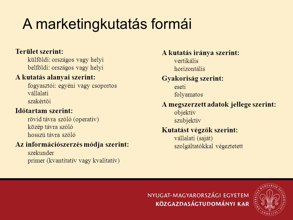A marketingkutatás formái