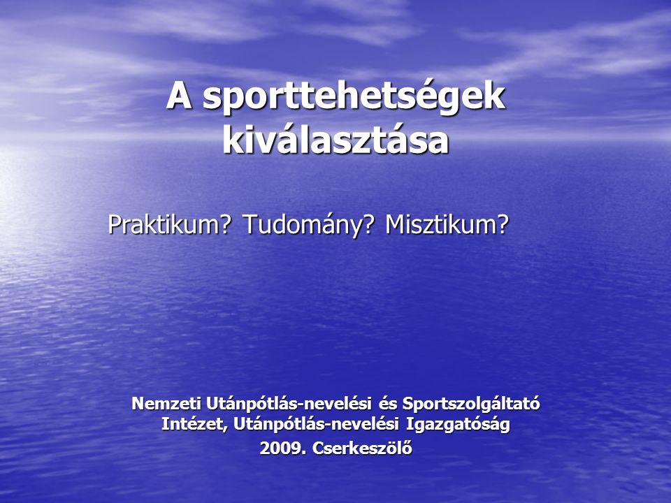 A sporttehetségek kiválasztása