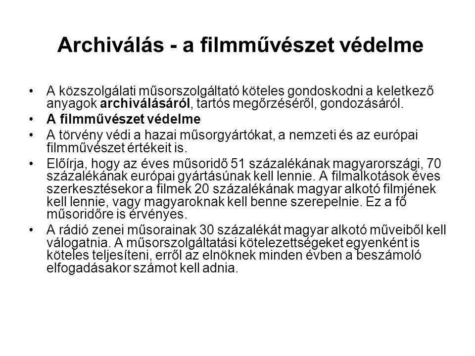 Archiválás - a filmművészet védelme