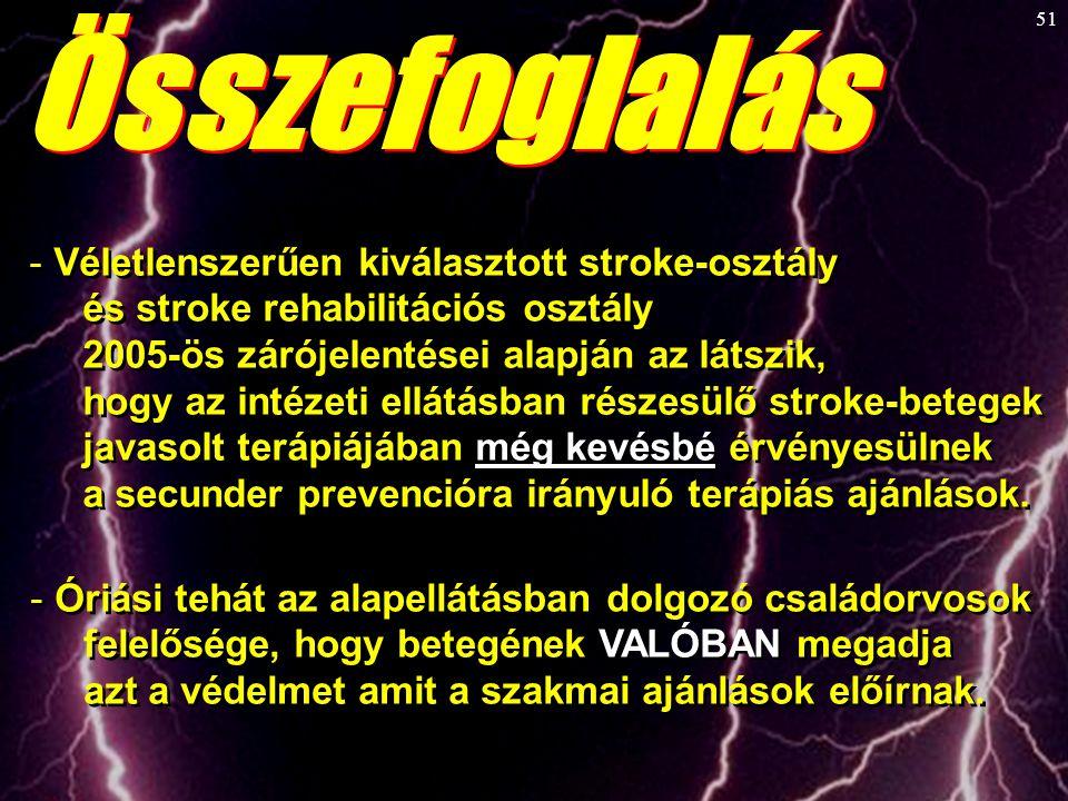 Összefoglalás Véletlenszerűen kiválasztott stroke-osztály