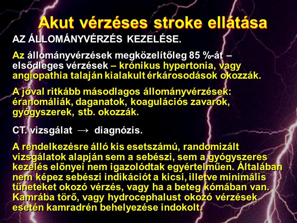 Akut vérzéses stroke ellátása