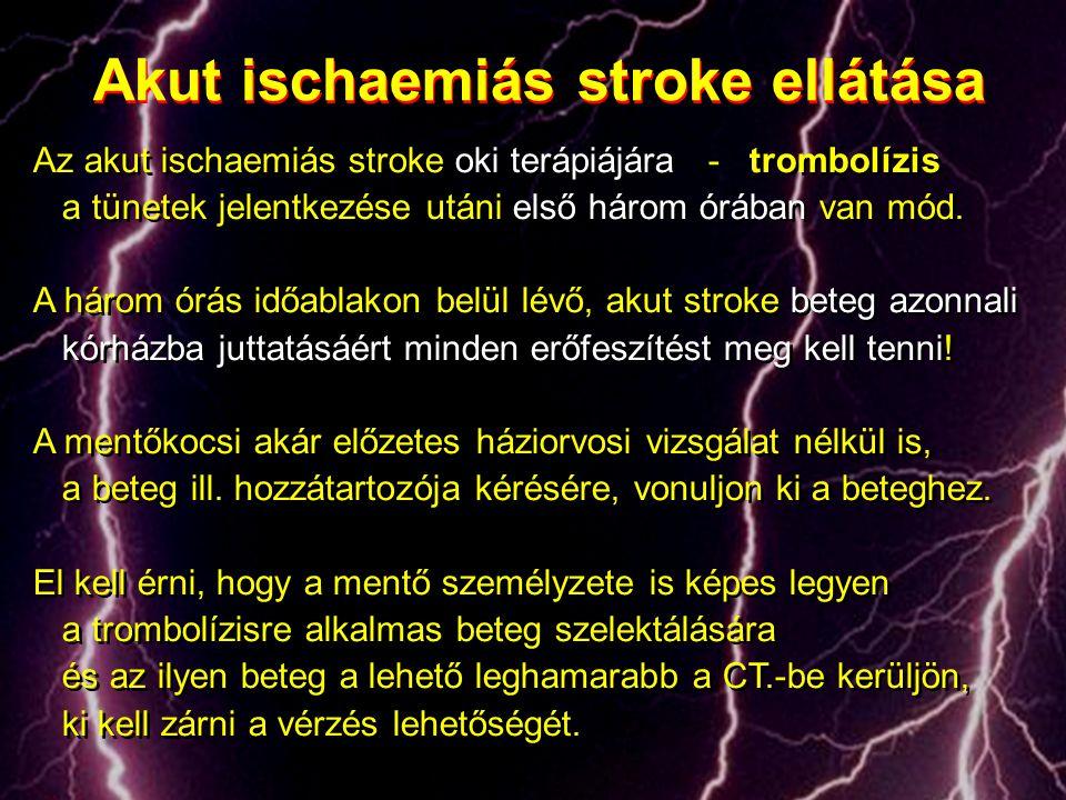 Akut ischaemiás stroke ellátása