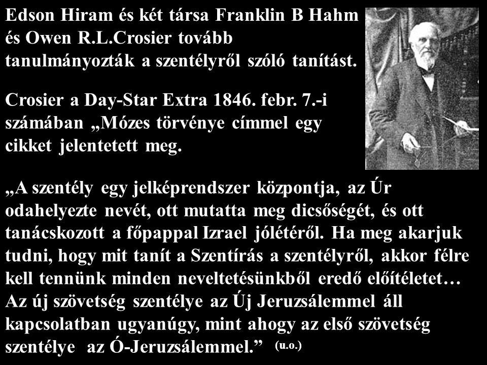 Edson Hiram és két társa Franklin B Hahm és Owen R. L