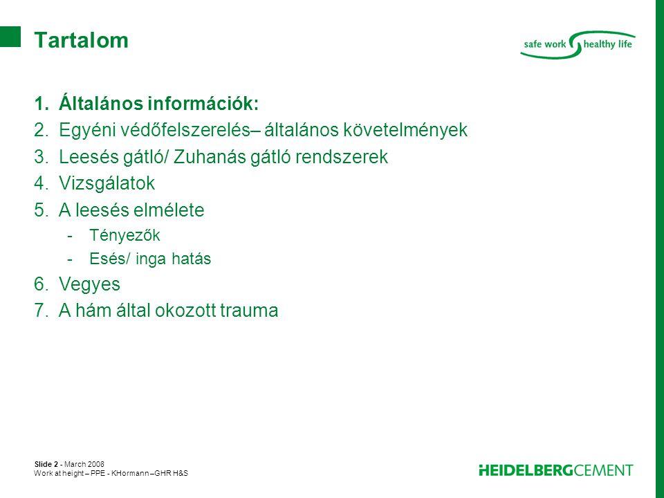 Tartalom Általános információk: