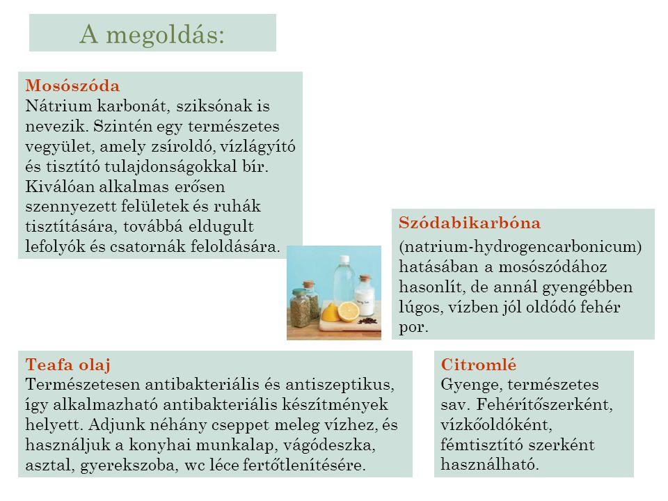 A megoldás: Mosószóda.