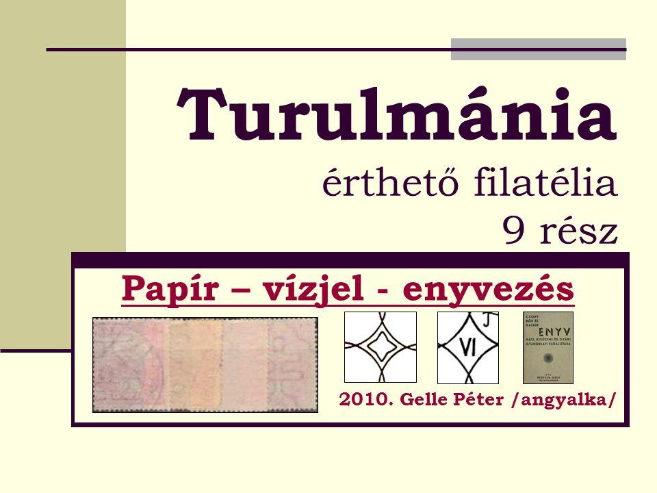 Turulmánia érthető filatélia 9 rész