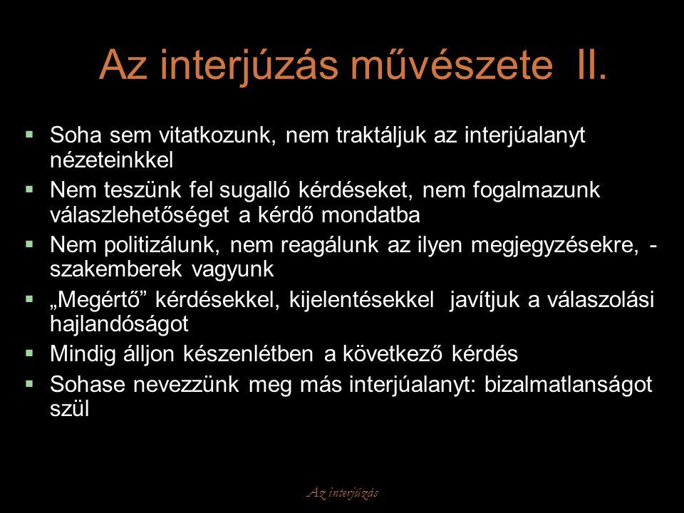 Az interjúzás művészete II.