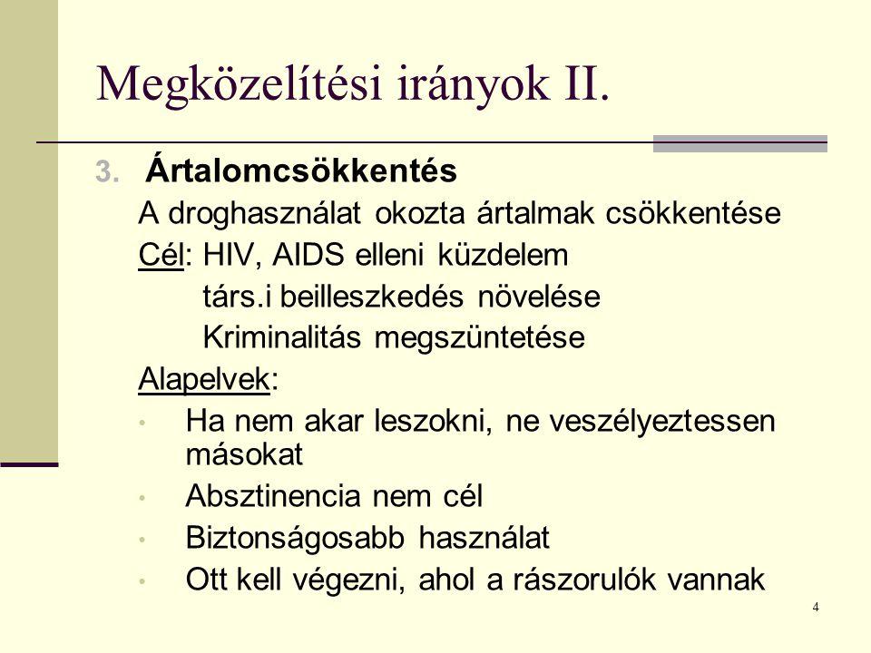 Megközelítési irányok II.