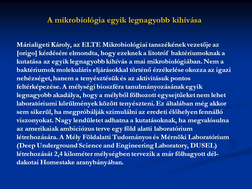 A mikrobiológia egyik legnagyobb kihívása