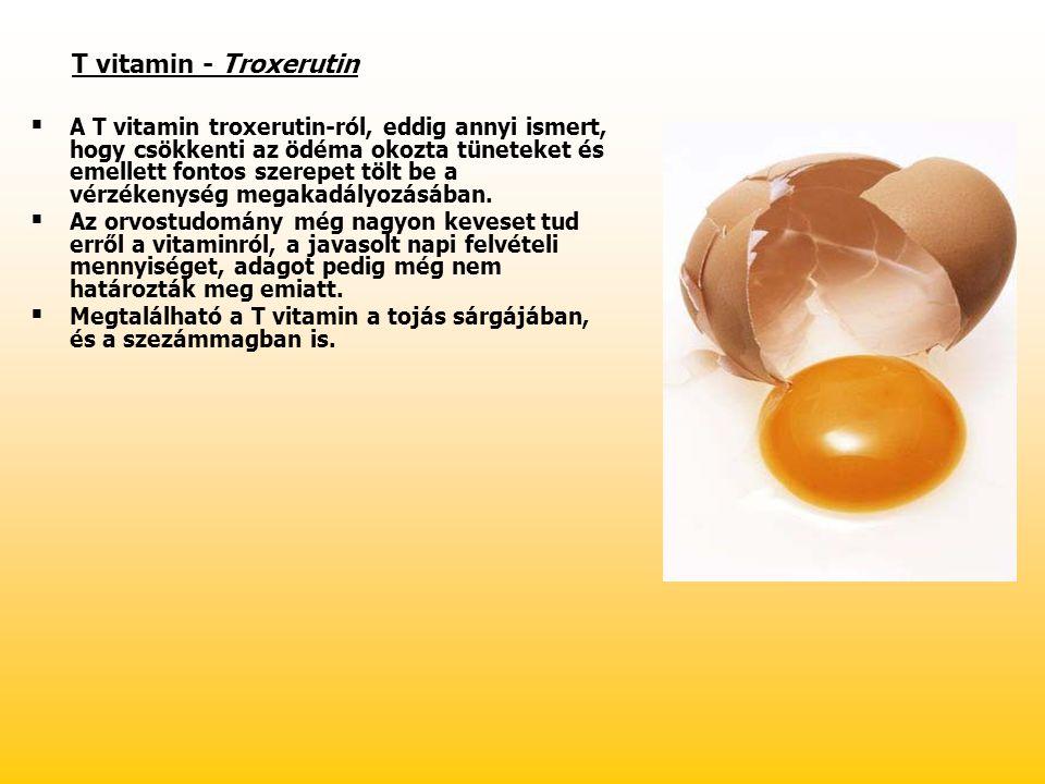 T vitamin - Troxerutin