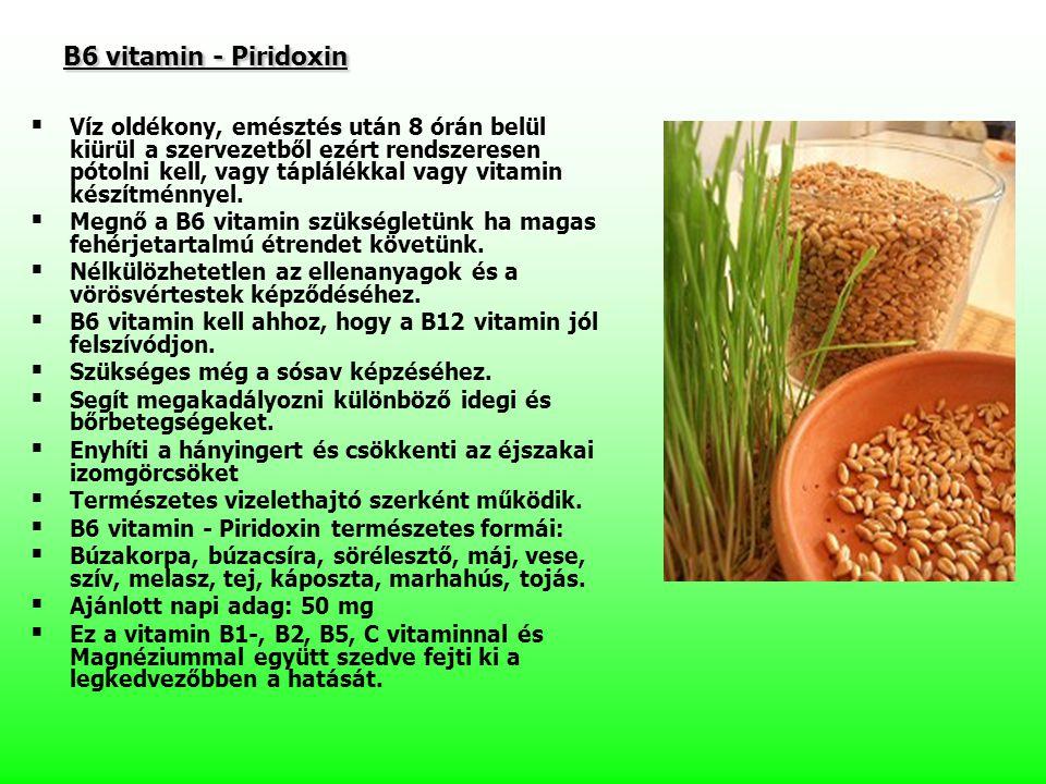 B6 vitamin - Piridoxin