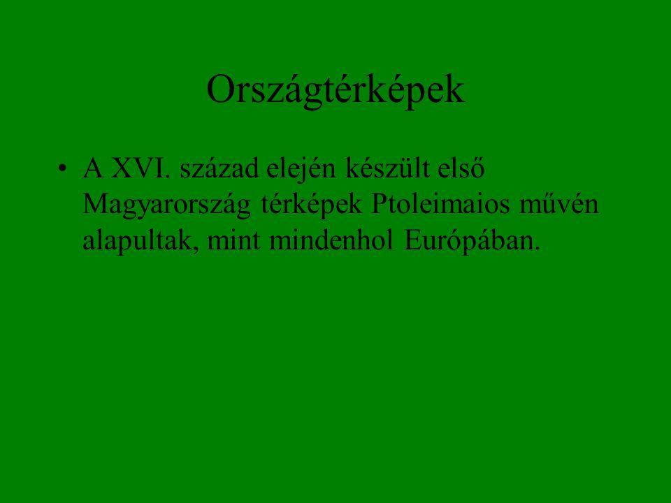 Országtérképek A XVI.