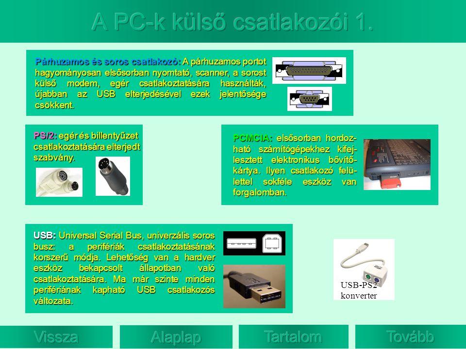 A PC-k külső csatlakozói 1.