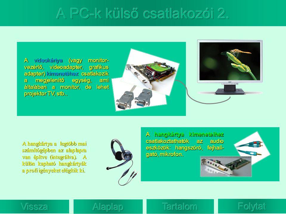 A PC-k külső csatlakozói 2.