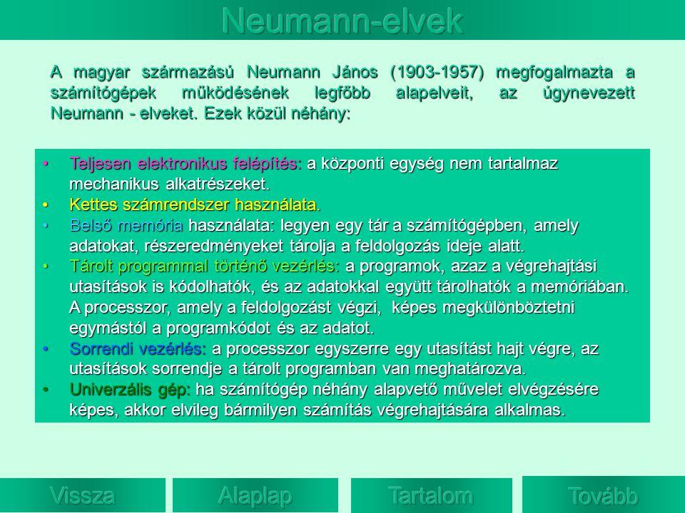 Neumann-elvek Vissza Alaplap Tartalom Folytat Tovább
