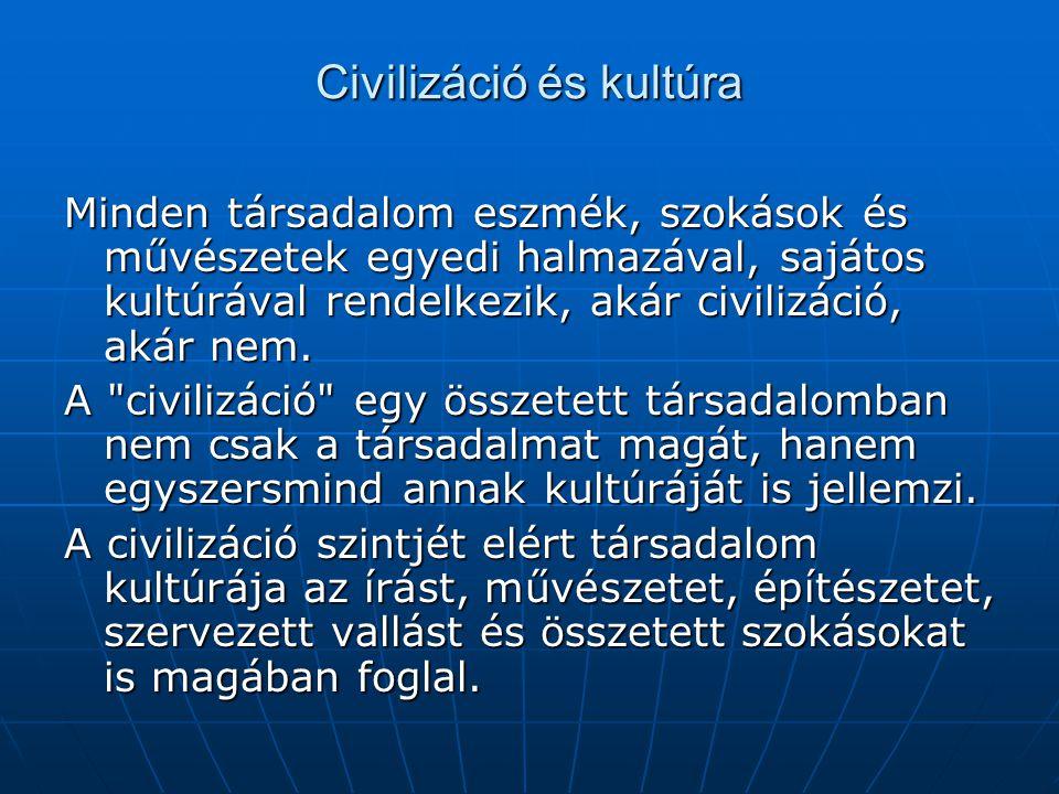 Civilizáció és kultúra