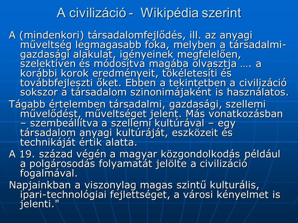 A civilizáció - Wikipédia szerint