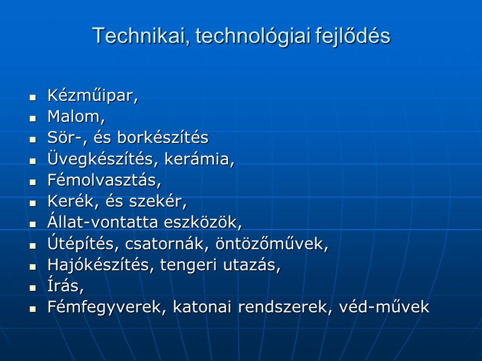 Technikai, technológiai fejlődés
