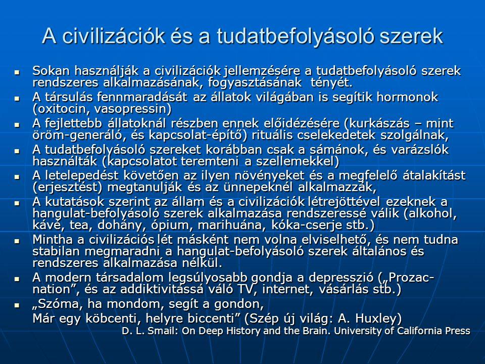 A civilizációk és a tudatbefolyásoló szerek