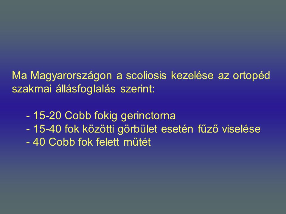 Ma Magyarországon a scoliosis kezelése az ortopéd szakmai állásfoglalás szerint: