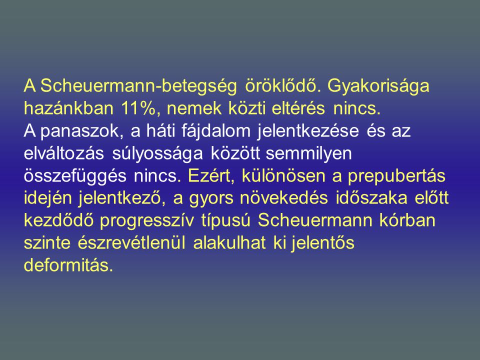 A Scheuermann-betegség öröklődő