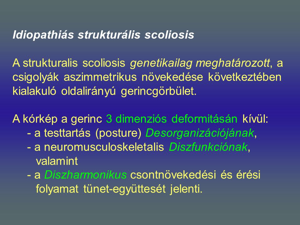 Idiopathiás strukturális scoliosis