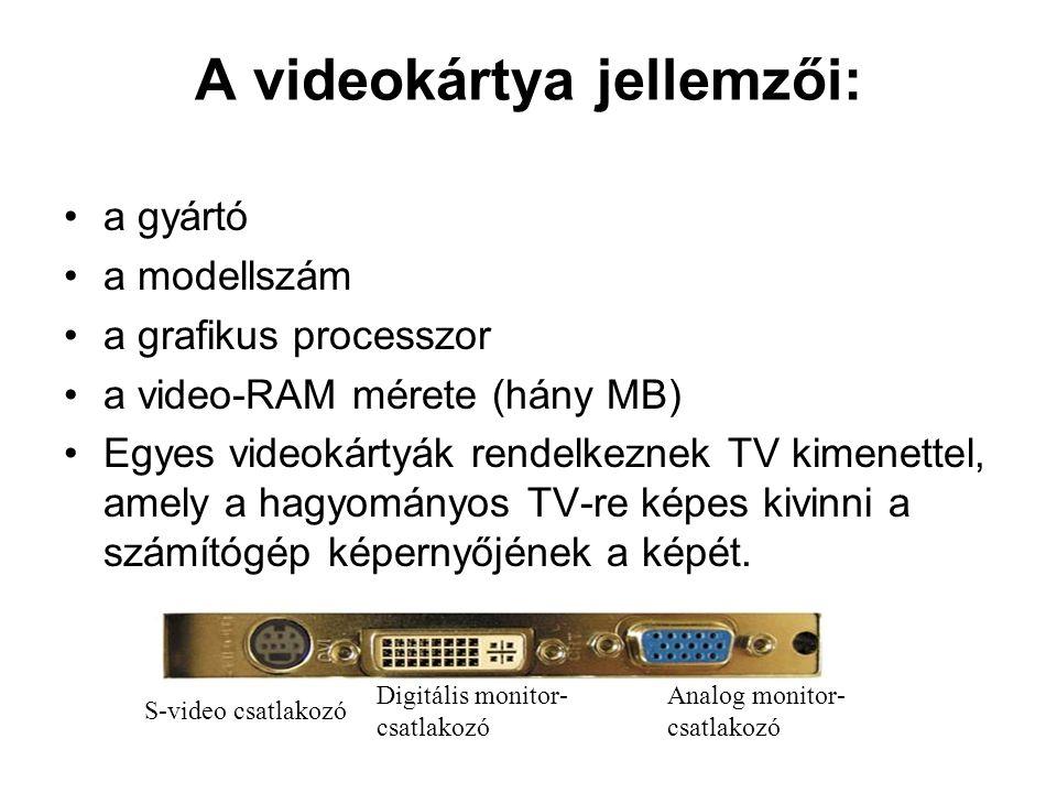 A videokártya jellemzői: