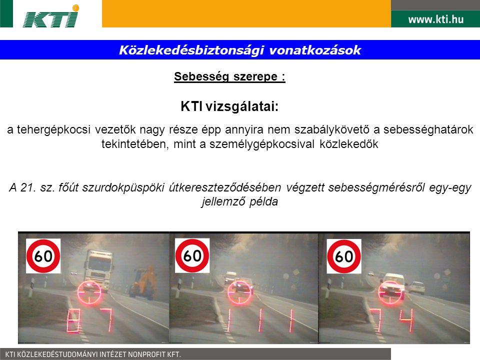 Közlekedésbiztonsági vonatkozások