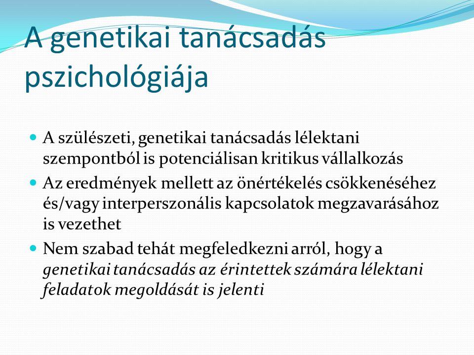 A genetikai tanácsadás pszichológiája