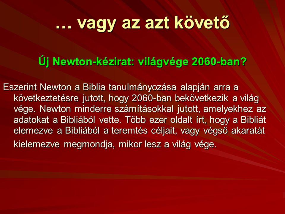 Új Newton-kézirat: világvége 2060-ban
