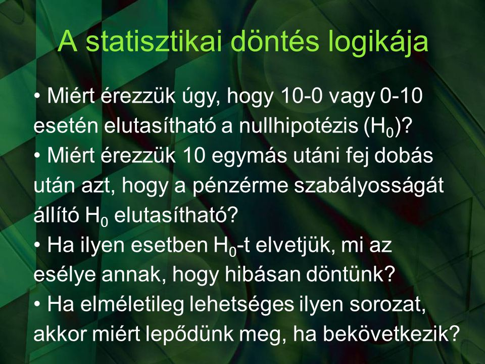 A statisztikai döntés logikája