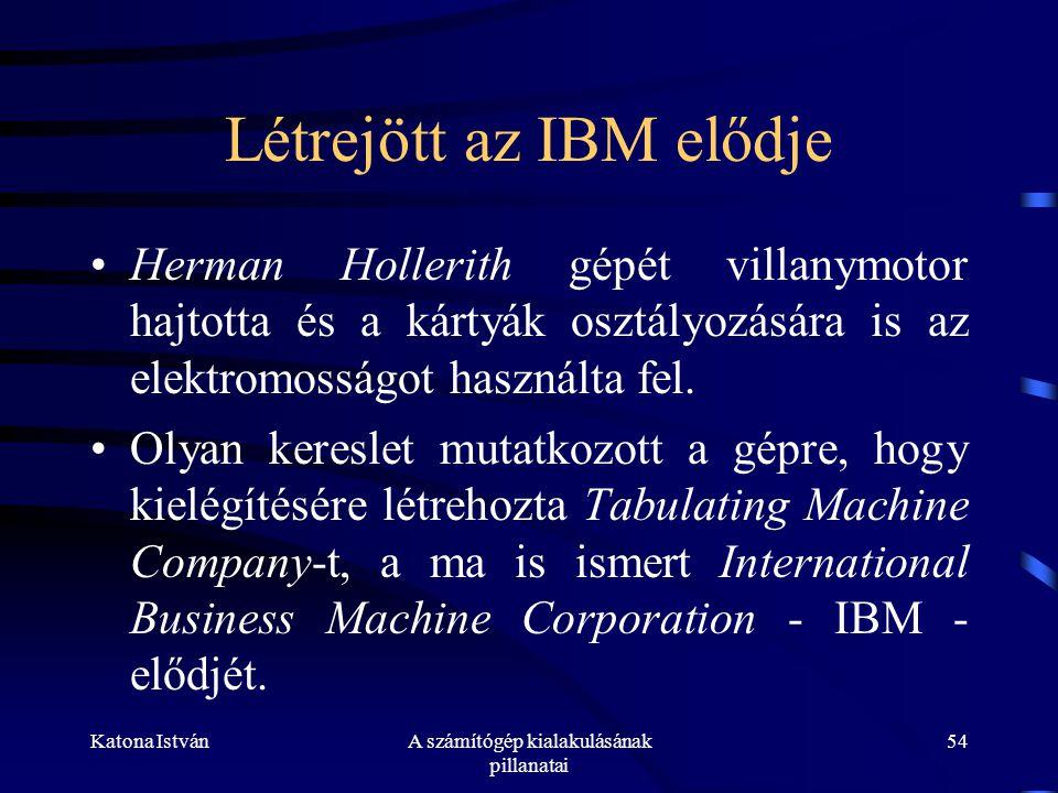 Létrejött az IBM elődje