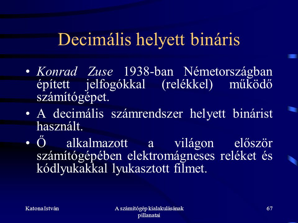 Decimális helyett bináris