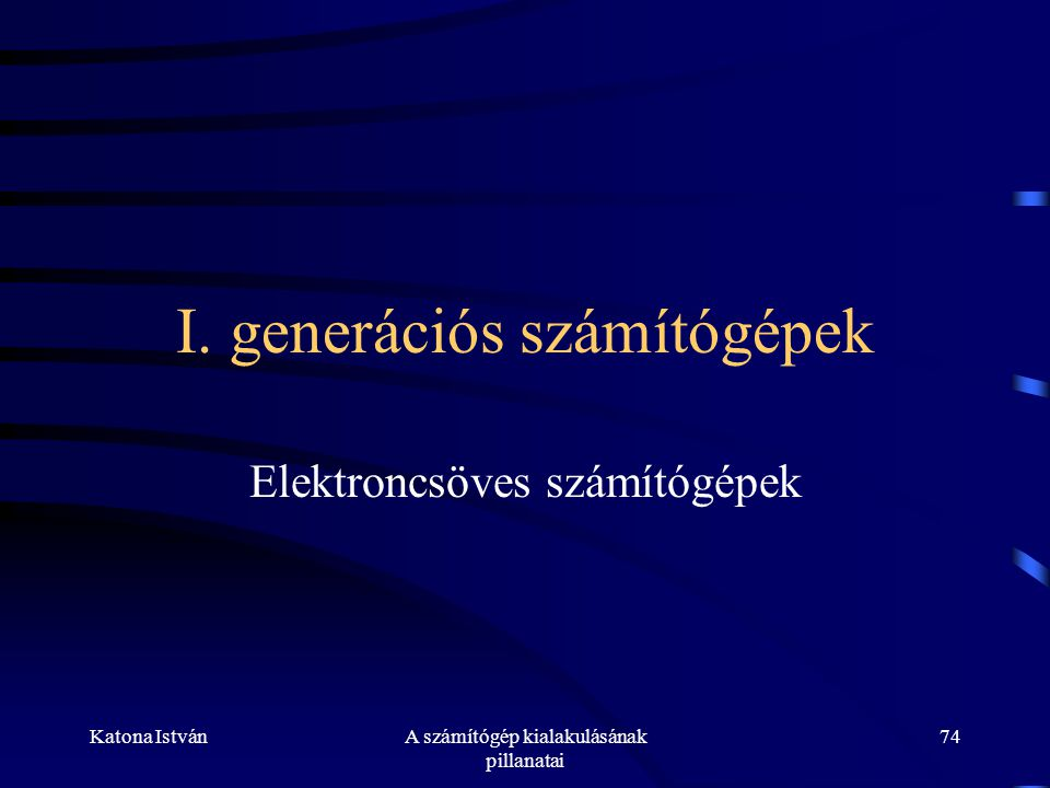 I. generációs számítógépek