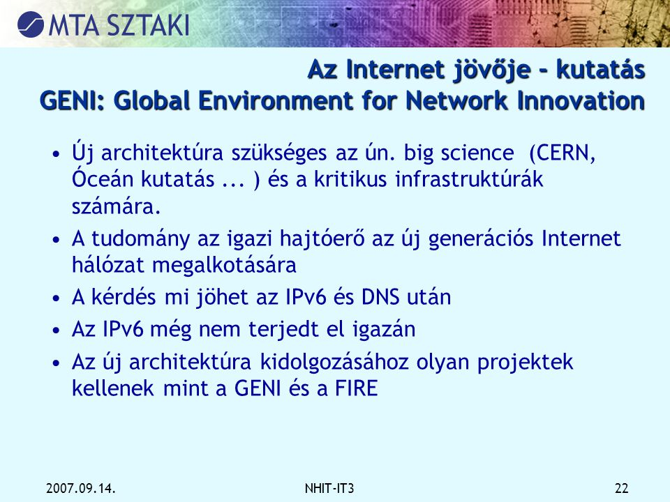 Az Internet jövője - kutatás GENI: Global Environment for Network Innovation